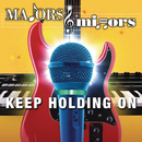 Keep Holding On/Majors & Minors Cast