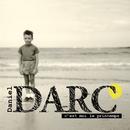 C'est moi le printemps/Daniel Darc
