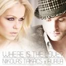 Where Is The Love/Nikolas Takács & Aurea