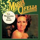 La Muchacha del Amor/María Ofelia