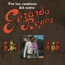 Por Los Caminos Del Norte/Gerardo Reyes
