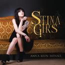 Anna mun mennä/Stina Girs