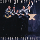 The Key To Your Heart/Superior Movement