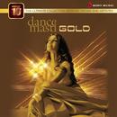 Perfect 10: Dance Masti Gold/Instant Karma