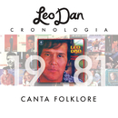 Leo Dan Cronología - Canta Folklore (1981)/Leo Dan