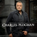 Näillä kaduilla/Charles Plogman