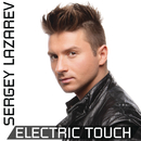 Electric Touch/Sergey Lazarev