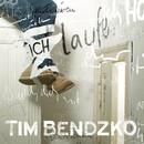 Ich laufe/Tim Bendzko
