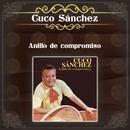 Anillo De Compromiso/Cuco Sánchez