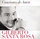 Canciones De Amor/Gilberto Santa Rosa