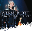 Power To The People/Werner Otti