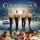 Courageous Original Motion Picture Soundtrack/Original Motion Picture Soundtrack