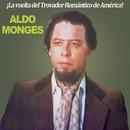 La Vuelta del Trovador Romántico de América/Aldo Monges