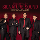 Here We Are Again/Ernie Haase and Signature Sound