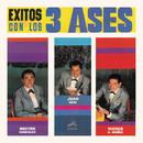 Exitos con Los Tres Ases/Los Tres Ases