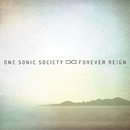 Forever Reign/one sonic society