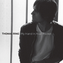 My Hand In Your Pocket/Thomas Ring