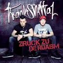 Zruck zu de Ruabm/Trackshittaz