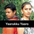 Yaarukku Yaaro (Original Motion Picture Soundtrack)/Joe Stanley