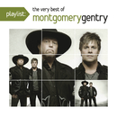 Playlist: The Very Best of Montgomery Gentry/Montgomery Gentry