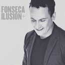 Ilusión +/Fonseca