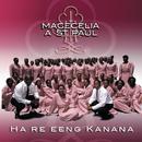Ha Re Eeng Kanana/Macecilia A St Paul