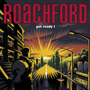 Get Ready! (Expanded Edition)/Roachford