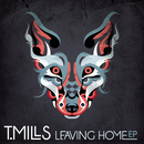 Leaving Home EP/T. Mills