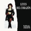 Leyes Del Corazón/Tatiana