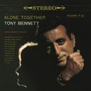 Alone Together/Tony Bennett