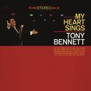 My Heart Sings/Tony Bennett