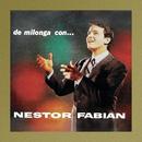 De Milonga Con Néstor Fabián/Néstor Fabián