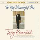 To My Wonderful One/Tony Bennett
