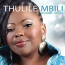 My Home - Heaven/Thulile Mbili