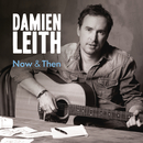 Now & Then/Damien Leith