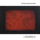 Donde Pones El Alma/Los Evangelistas
