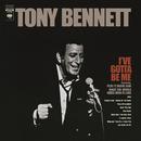 I've Gotta Be Me/Tony Bennett