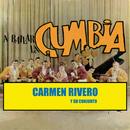 A Bailar La Cumbia/Carmen Rivero Y Su Conjunto