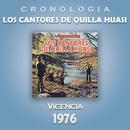 Los Cantores de Quilla Huasi Cronología - Vigencia (1976)/Los Cantores de Quilla Huasi