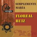 Simplemente María/Floreal Ruiz