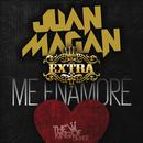 Me Enamore/Juan Magan & Grupo Extra