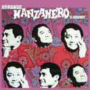"""Manzanero """"El Grande""""/Armando Manzanero"""