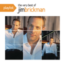 Playlist: The Very Best Of Jim Brickman/Jim Brickman