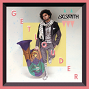 Get Louder/Axl Smith