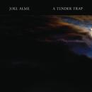A Tender Trap/Joel Alme