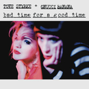 Bad Time for a Good Time feat.Gnucci Banana/Tove Styrke