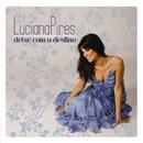 Deixe com o Destino/Luciana Pires
