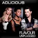 Flavour (Unplugged)/Adlicious