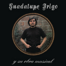 Guadalupe Trigo y su Obra Musical/Guadalupe Trigo