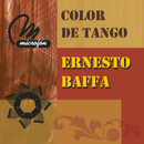 Color de Tango/Ernesto Baffa